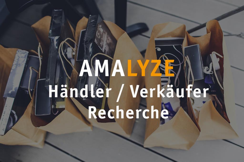 AMALYZE Händler - Verkäufer Recherche