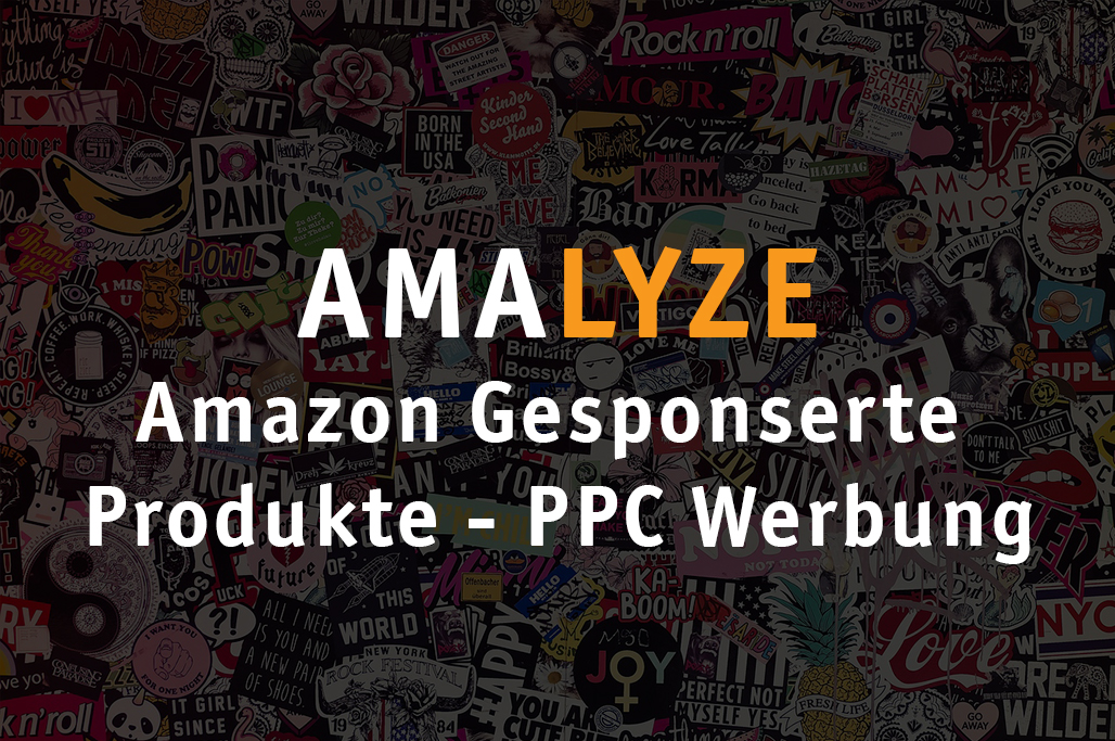 Amazon Gesponserte Produkte – Amazon PPC Werbung