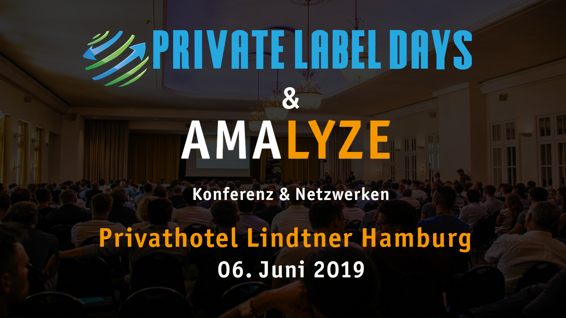 Amazon Konferenz - Private Label Days AMALYZE 2019