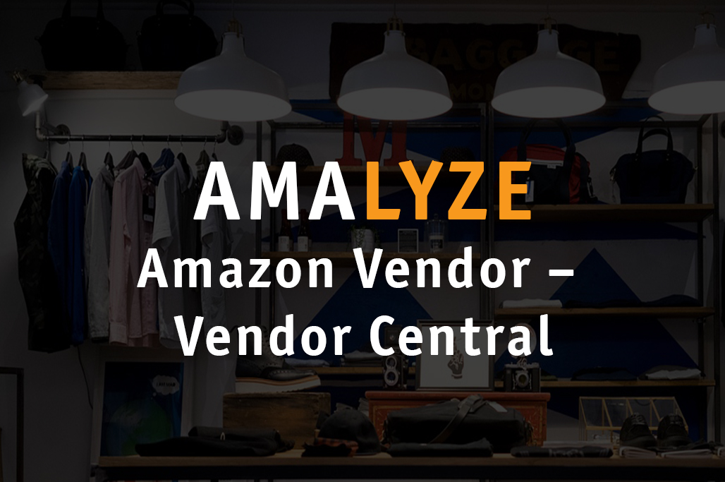Amazon Vendor – Anmeldung im Vendor Central
