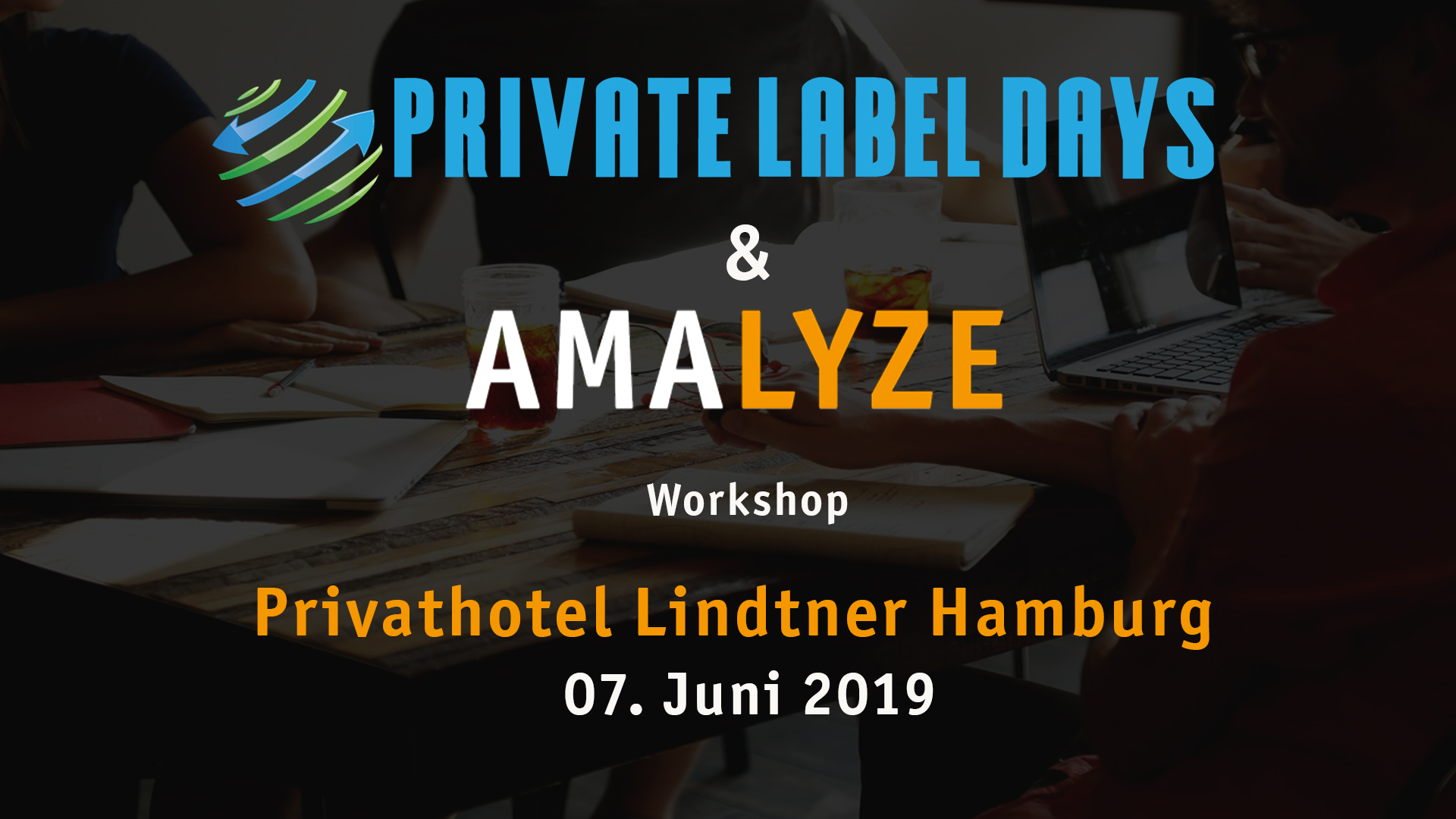 Amazon Workshop - Private Label Days AMALYZE 2019