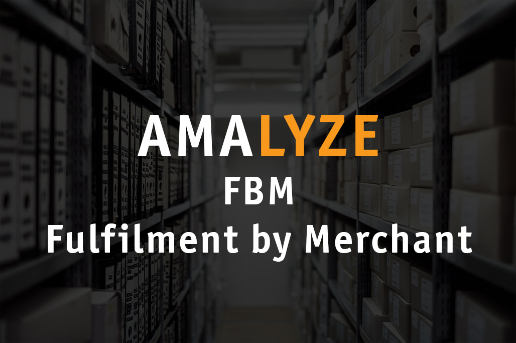 FBM – Fulfilment by Merchant