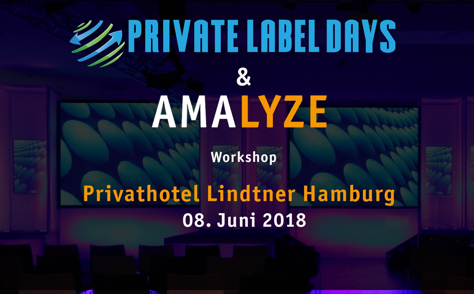 Amazon-Workshop 2018 - Private Label Days & AMALYZE