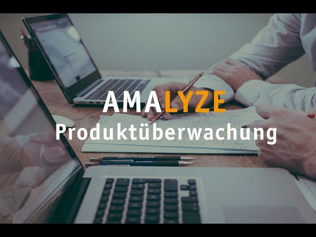 Aufzeichnung vom Webinar – Produktüberwachung mit AMALYZE