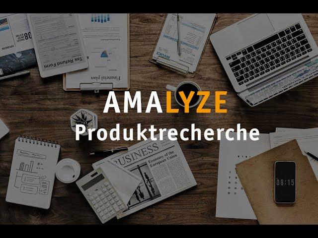 Webinar Aufzeichnung - Produktrecherche mit AMALYZE